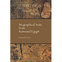 Biographical Texts from Ramessid Egypt (Society of Biblical Literature Writings from the Ancient World, Band 26)