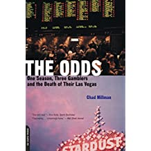The Odds: One Season, Three Gamblers And The Death Of Their Las Vegas (English Edition)