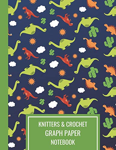 Knitters & Crochet Graph Paper Notebook: Knitting Design Notebook WIth Dinosaur Cactus Sun And Cloud Pattern Design 4.5 Ratio, Large Blank Journal For Pride Knitters