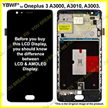 YBWF® Oneplus 3T LCD Display + Touch Screen Digitizer Assembly with Bezel Frame Full Assembly for A3000, A3010, A3003 (Black)