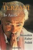 In Asien: Mentalität · Kultur · Politik