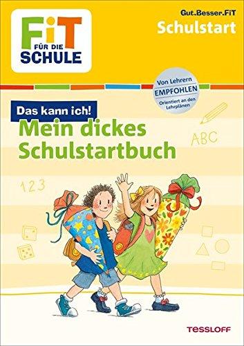 FiT FÜR DIE SCHULE: Mein dickes Buch zum Start in die Schule (Fit für die Schule/Das kann ich!)