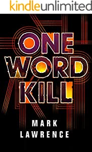 One Word Kill (Impossible Times Book 1)
