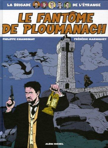 La Brigade de l'étrange : Le fantôme de Ploumanach