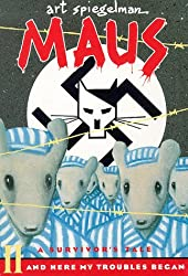 Maus, Tome 2 : A survivor tale and here my troubles began
