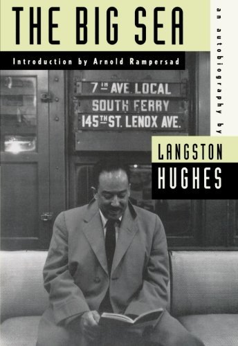 The Big Sea: An Autobiography (American Century Series) by Hughes, Langston (1993) Paperback