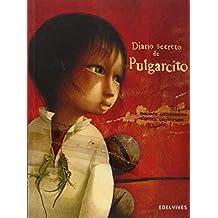 Diario Secreto De Pulgarcito (Albumes (edelvives))