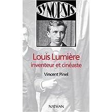 Louis Lumière, inventeur et cinéaste