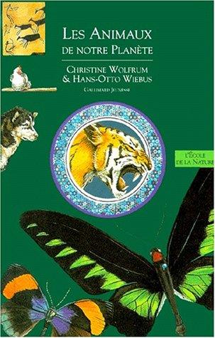 Livres de l'environnement Tome 6 : Les animaux de notre planète