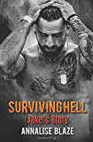 Surviving Hell: Jake's Story