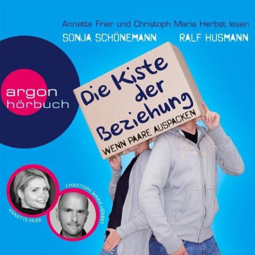 Buchseite und Rezensionen zu 'Die Kiste der Beziehung: Wenn Paare auspacken' von Ralf Husmann