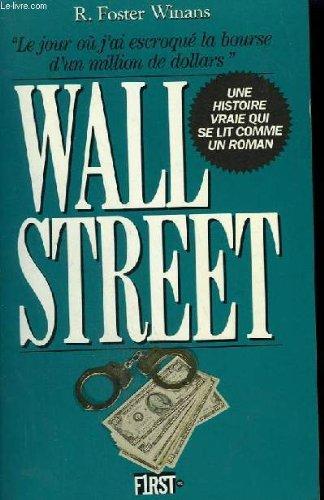 Wall street : Le jour ou j'ai escroqué la bourse d'un million de dollars