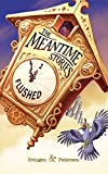 Flushed (The Meantime Stories Book 1) by Svingen and Pedersen