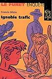 Trafic ignoble
