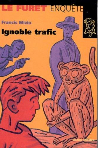 Trafic ignoble par Francis Mizio
