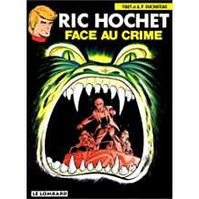 Ric Hochet, tome 38 : Face au crime