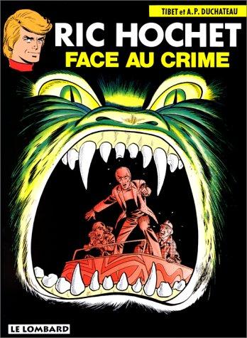 Ric Hochet, tome 38 : Face au crime par