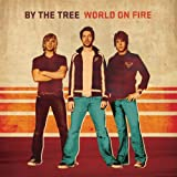 Songtexte von By the Tree - World on Fire