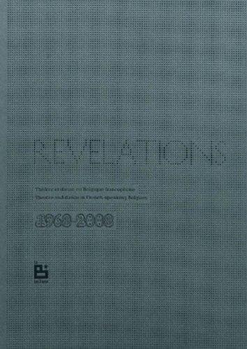Revelations theatre et danse en belgique francophone par Collectif