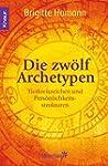 Die zwölf Archetypen: Tierkreiszeiche...