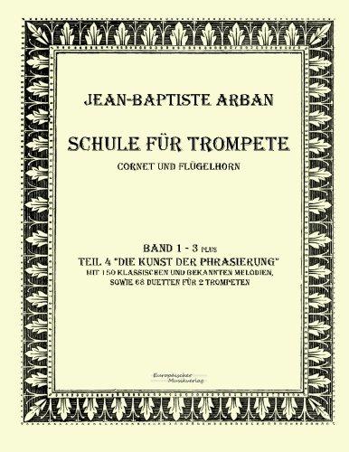Schule fuer Trompete: Teil 1 - 4