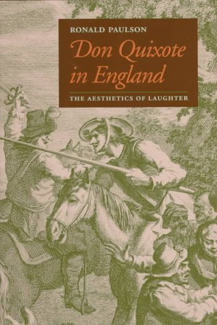 Don Quixote in England: The Aesthetics of Laughter