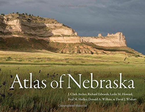 Atlas of Nebraska por J. Clark Archer
