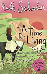 A Time for Living: A heartwarming Cornish romance (Polwenna Bay Book 2)