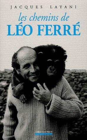 Les Chemins de Léo Ferré
