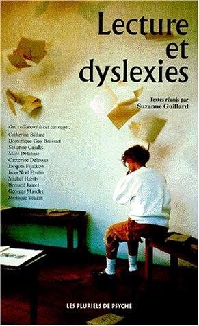 Lecture et dyslexies par Suzanne Guillard, Collectif