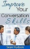 Improve Your Conversation Skills