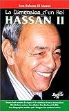 Hassan II : la dimension d'un roi