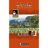 Cuba, französische Ausgabe (Michelin Neos Guide Cuba (French))