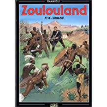 Zoulouland, tome 14 : Loulou