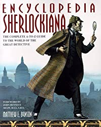 Encyclopedia Sherlockiana: the Complete A-to-Z GUI De to the: An A-to-Z Guide to the World of the Great Detective