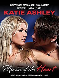 Music of the Heart by Katie Ashley (2013-10-07)