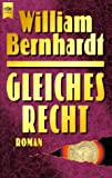 Gleiches Recht - William Bernhardt