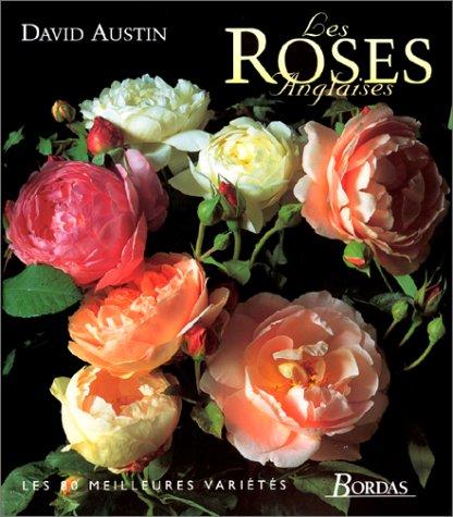 Les roses anglaises par David Austin