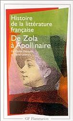 Histoire de la littérature française de Zola à Apollinaire, 1869-1920