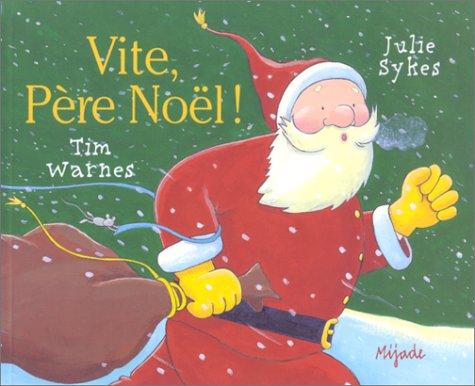 Vite Père Noël ! par Julie Sykes