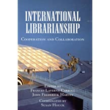 International Librarianship: Cooperation and Collaboration