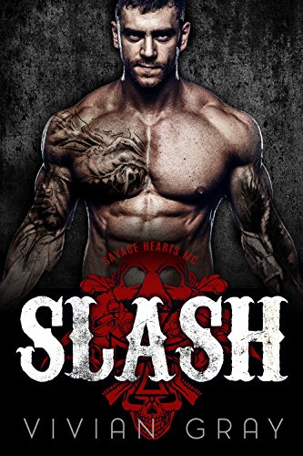 Slash: A Motorcycle Club Romance (Savage Hearts MC) (Outlaw MC Romance Collection Book 6) (English Edition)
