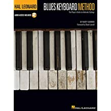Hal Leonard Blues Keyboard Method: The Player's Guide to Authentic Stylings