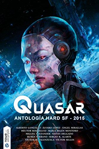 Quasar: Antología hard SF 2015 por Varios autores