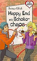 Freche Mädchen – freche Bücher!: Happy End mit Schokochaos