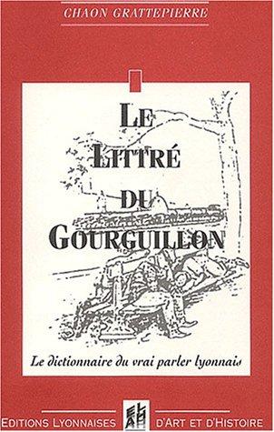 Le littré du Gourguillon