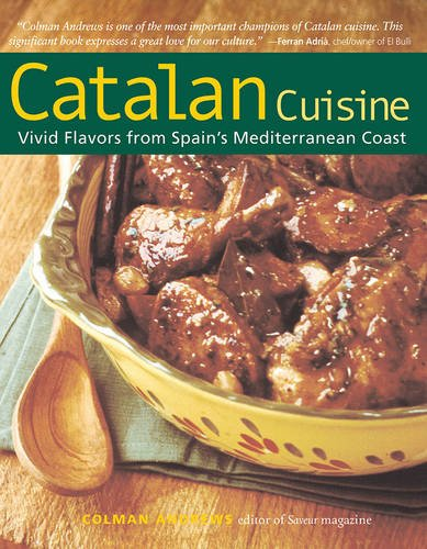 Catalan Cuisine: Vivid Flavors from Spain's Mediterranean Coast