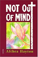 Not Out of Mind Paperback
