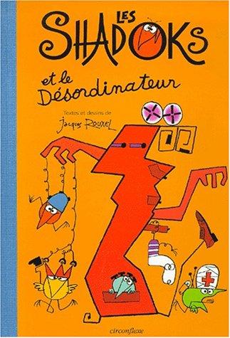 Les Shadoks et le Désordinateur par Jacques Rouxel