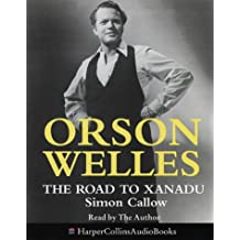 Orson Welles: The Road to Xanadu